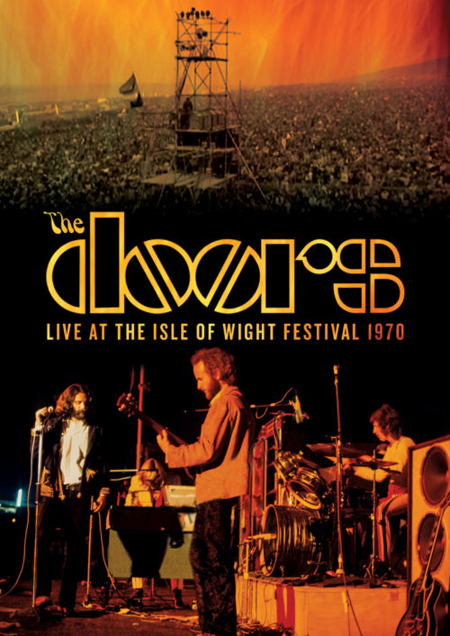 AVAILABLE FOR PRE-ORDER NOW THE DOORS: LIVE AT THE ISLE OF WIGHT FESTIVAL 1970 on DVD+CD, BLU-RAY+CD!  AVAILABLE WHERE EVER MUSIC IS SOLD FEBRUARY 23, 2018